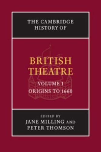 The-Cambridge-History-of-British-Theatre-Volume-1-Origins-to-1660-by-Jane-Mi