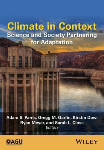 Climate in Context: Science and Society Partnering for Adaptation by John...