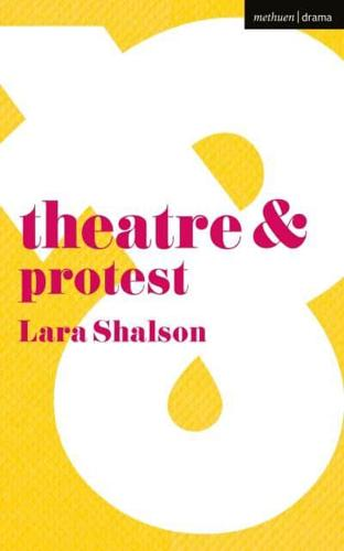 Theatre-amp-Protest-by-Lara-Shalson-author