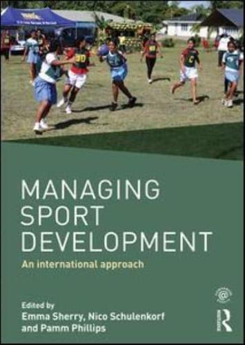 management of sport development Welcome to the official website for the north american society for sport management (nassm) professional development in the area of sport management.