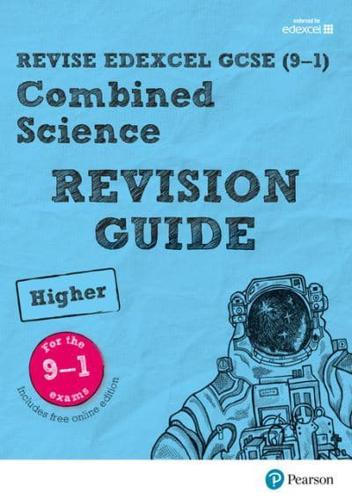 Combined Science. Higher Revision Guide by N Saunders (author), Pauline Lowri...