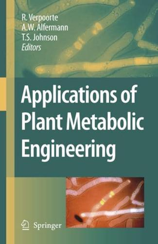Applications of Plant Metabolic Engineering by Springer-Verlag New York Inc....