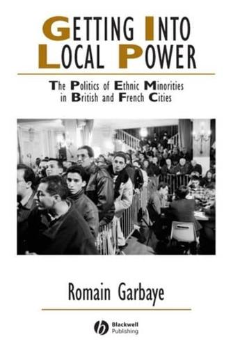 Getting into Local Power: The Politics of Ethnic Minorities in British and...