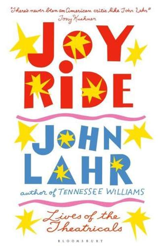 Joy-Ride-by-John-Lahr-author