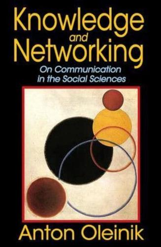 Knowledge and Networking by Anton Oleinik