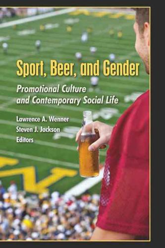Sport-Beer-and-Gender-by-Lawrence-A-Wenner-Steven-J-Jackson