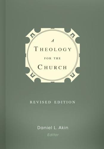A Theology for the Church by Dr Daniel L Akin (Hardback, 2014)
