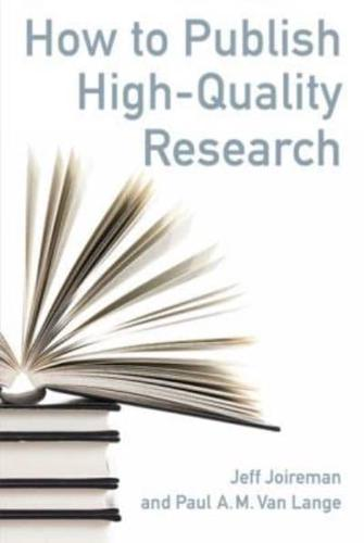How-to-Publish-High-Quality-Research-by-Jeff-Joireman-Paul-A-M-van-Lange