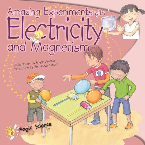 Amazing-Experiments-with-Electricity-amp-Magnetism-by-Paula-Navarro-Angels