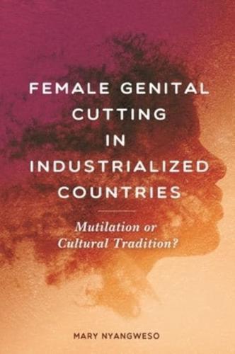 Female-Genital-Cutting-in-Industrialized-Countries-Mutilation-or-Cultural