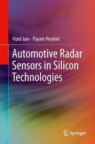 Automotive Radar Sensors in Silicon Technologies by Vipul Jain, Payam Heydari...