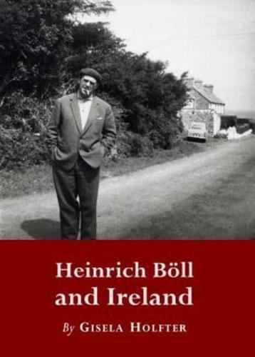 Heinrich-Boll-and-Ireland-by-Gisela-M-B-Holfter