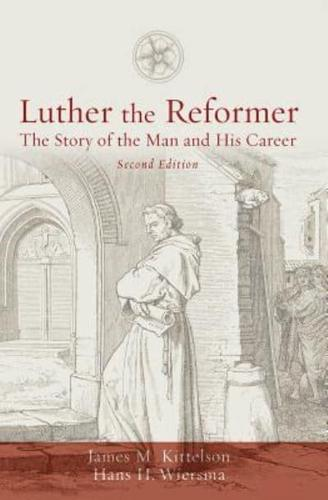 Luther-the-Reformer-The-Story-of-the-Man-and-His-Career-by-James-M