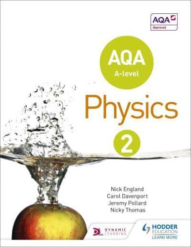 AQA-A-Level-Physics-Year-2-Student-Book-by-Nick-England-author-Jeremy-Pol