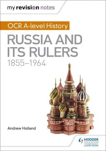 OCR-A-Level-History-Russia-and-Its-Rulers-1855-1964-by-Andrew-Holland-author