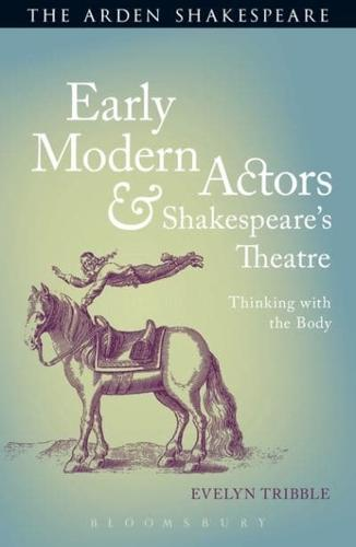 Early-Modern-Actors-and-Shakespeare-039-s-Theatre-by-Evelyn-B-Tribble-author