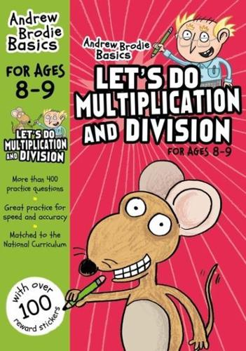 Let-039-s-Do-Multiplication-and-Division-8-9-by-Andrew-Brodie-author