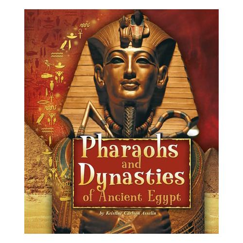 Pharaohs-and-Dynasties-of-Ancient-Egypt-by-Kristine-Carlson-Asselin-author