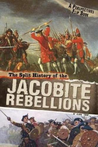 The-Split-History-of-the-Jacobite-Rebellions-by-Claire-Throp-author