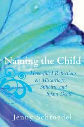 Naming-the-Child-Hope-Filled-Reflections-on-Miscarriage-Stillbirth-and