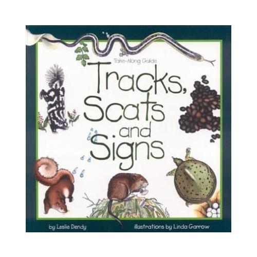 Tracks-Scats-and-Signs-by-Leslie-Dendy-author