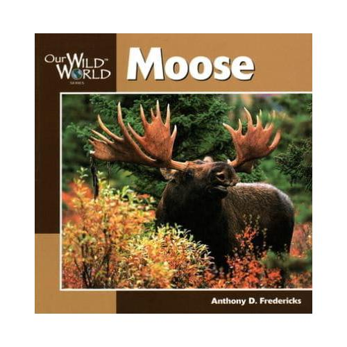 Moose-by-Anthony-Fredericks-Paperback-2000