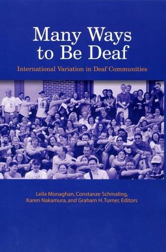 Many Ways to be Deaf: International Variation in Deaf Communities by...