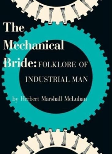 Mechanical-Bride-Folklore-of-Industrial-Man-by-Marshall-McLuhan-Paperback