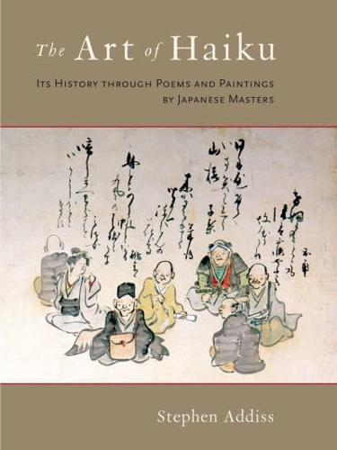 The-Art-of-Haiku-Its-History-Through-Poems-and-Paintings-by-Japanese-Masters