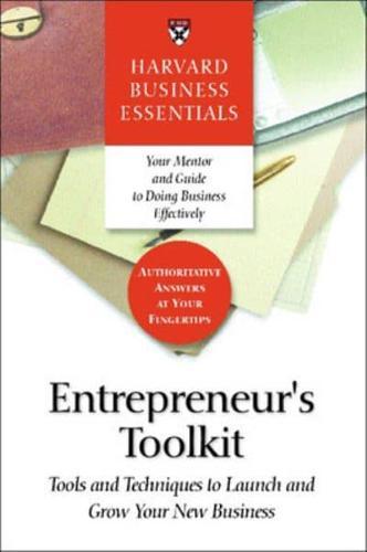 Entrepreneur's Toolkit by Richard Luecke, Harvard Business School