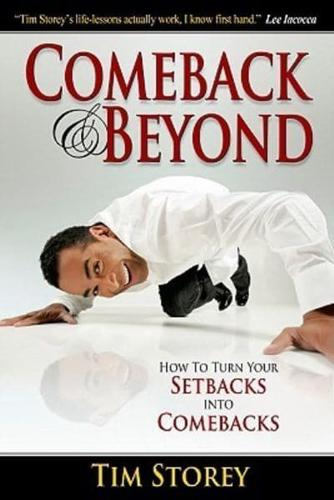 Comeback-amp-Beyond-How-to-Turn-Your-Setbacks-Into-Comebacks-by-Tim-Storey