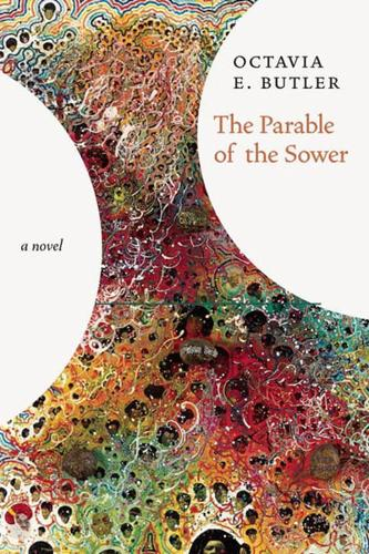 an analysis of the novel parable of the shower by octavia butler Welcome to the litcharts study guide on octavia e butler's parable of the sower created by the original team behind sparknotes, litcharts are the world's best literature guides get the entire parable of the sower litchart as a printable pdf my students can't get enough of your charts and their.