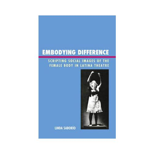 Embodying-Difference-by-Linda-Saborio-author