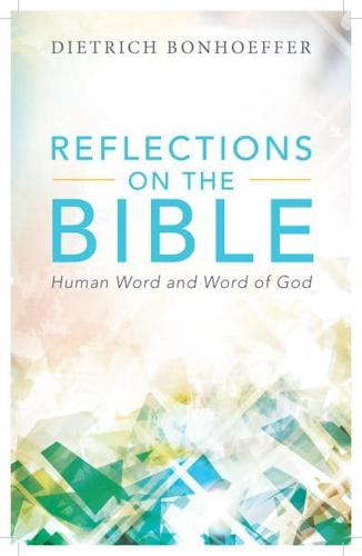 Reflections-on-the-Bible-by-Dietrich-Bonhoeffer