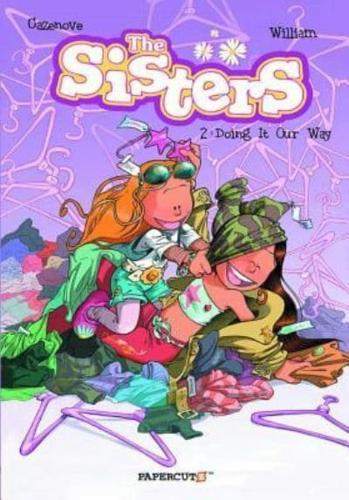 The-Sisters-Vol-2-Doing-It-Our-Way-by-Christophe-Cazenove-Paperback