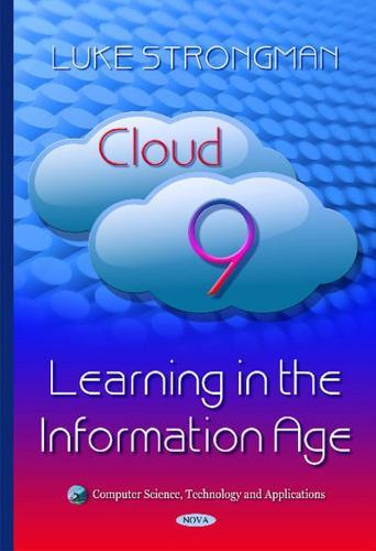 Cloud-9-Learning-in-the-Information-Age-by-Luke-Strongman-Hardback-2015