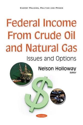 Federal-Income-from-Crude-Oil-and-Natural-Gas-by-Nelson-Holloway-editor