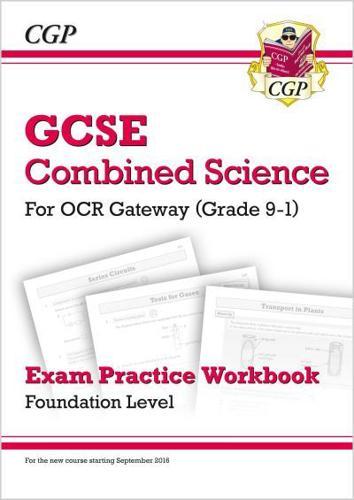 Grade-9-1-GCSE-Combined-Science-OCR-Gateway-Exam-Practice-Workbook-Foundation