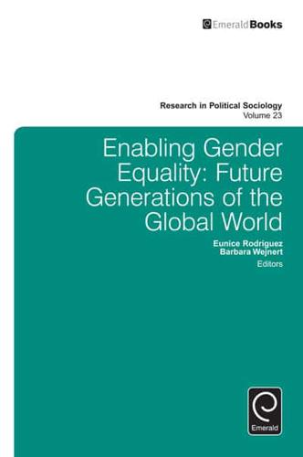 Enabling Gender Equality: Future Generations of the Global World by Emerald...