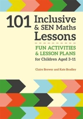 101-Inclusive-amp-SEN-Maths-Lessons-by-Claire-Brewer-author-Kate-Bradley-au