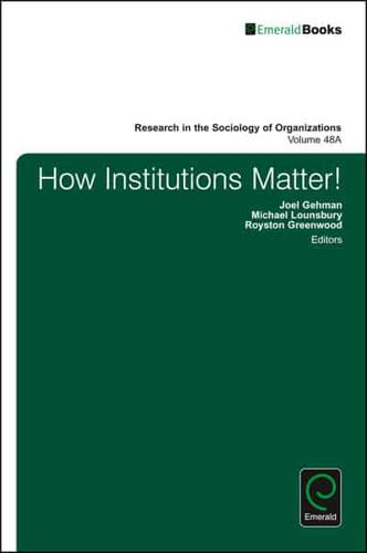 How-Institutions-Matter-Part-A-by-Emerald-Publishing-Limited-Hardback-2016
