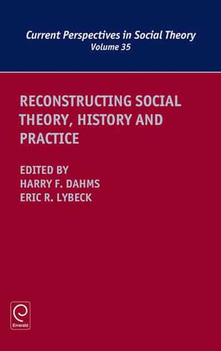 Reconstructing-Social-Theory-History-and-Practice-by-Emerald-Publishing