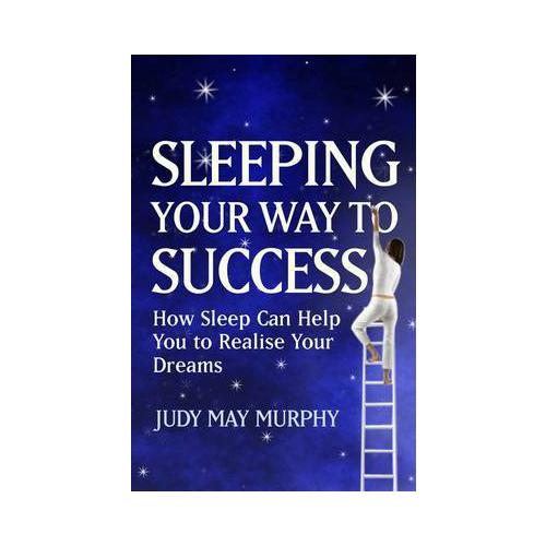 Sleeping-Your-Way-to-Success-by-Judy-May-Murphy-Paperback-2008