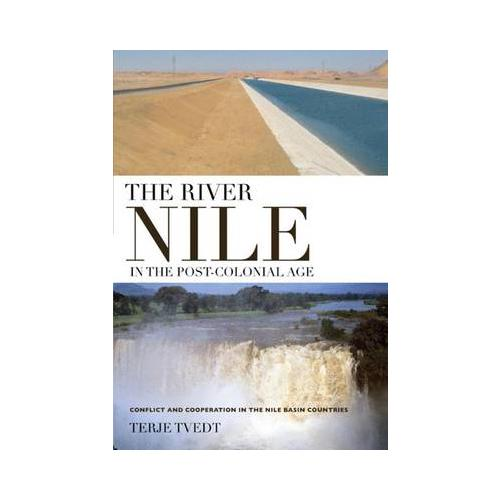 The River Nile in the Post-colonial Age: Conflict and Cooperation Among the...