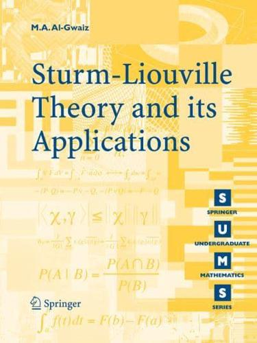 Sturm-Liouville Theory and Its Applications by M. A Al-Gwaiz