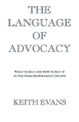 The Language of Advocacy by Keith Evans (Paperback, 1998)