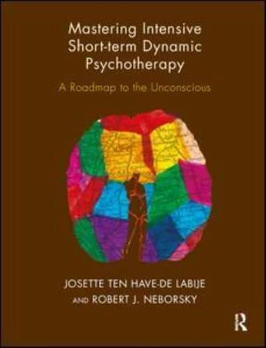 Mastering-Intensive-Short-term-Dynamic-Psychotherapy-Roadmap-to-the
