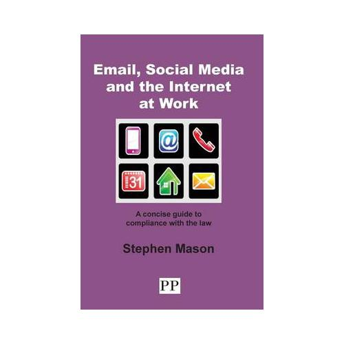 Email-Social-Media-and-the-Internet-at-Work-A-Concise-Guide-to-Compliance