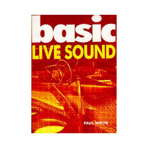 Basic-Live-Sound-by-Paul-White-Paperback-2000