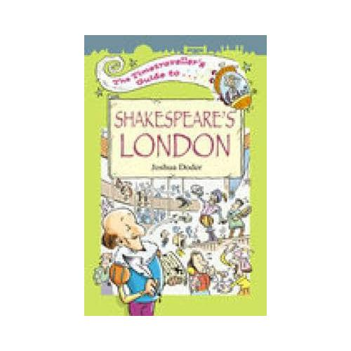 The-Timetraveller-039-s-Guide-to-Shakespeare-039-s-London-by-Joshua-Doder